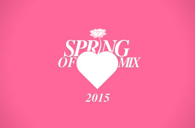 Spring of ♡ Mixtape. Listen & play